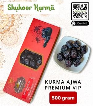 Kurma AJWA PREMIUM VIP- 500gram
