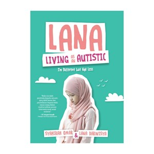 LANA LIVING AS AN AUTISTIC