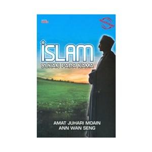 ISLAM BUKAN PADA NAMA