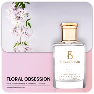 SUGARBOMB FLORAL OBSESSION  30ml (SINGLE - 1 Unit)