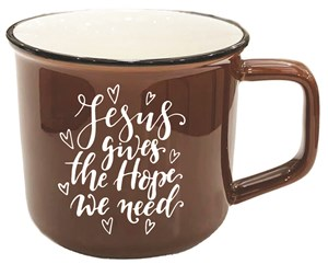 Mug - Jesus Gives the Hope We Need