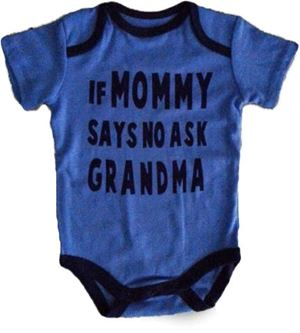 Wording Rompers - If Mommy Says No