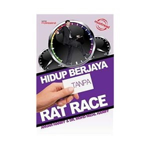 HIDUP BERJAYA TANPA RAT RACE