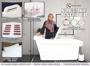 SaunaKu BathTub ( Bersauna in a relaxing specially designed bath tub)