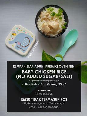 Baby - Chicken Rice/Rice Balls/ Nasi Goreng 'Cina'