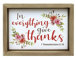 In Everything Give Thanks (Frame Decor)