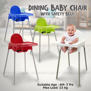 DINING BABY CHAIR WITH SAFETY BELT