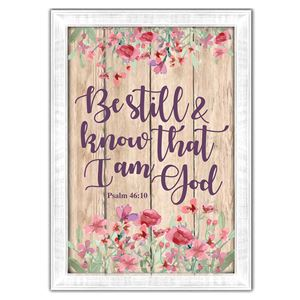 Be still & know that I am God - Psalm 46:10