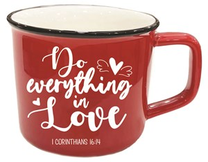 Mug - Do Everything in Love