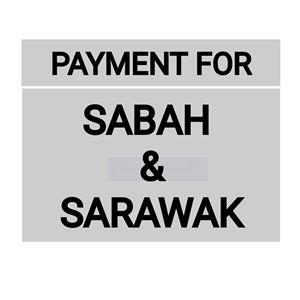 PAYMENT FOR SABAH SARAWAK