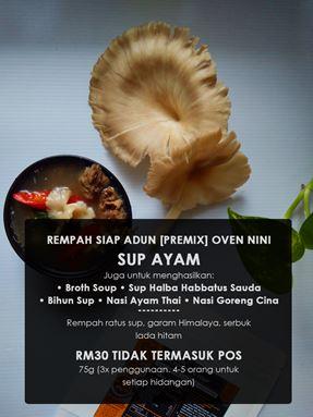 Sup Ayam/ Broth Soup/ Sup Halba Habbatus Sauda/ Nasi Ayam Thai
